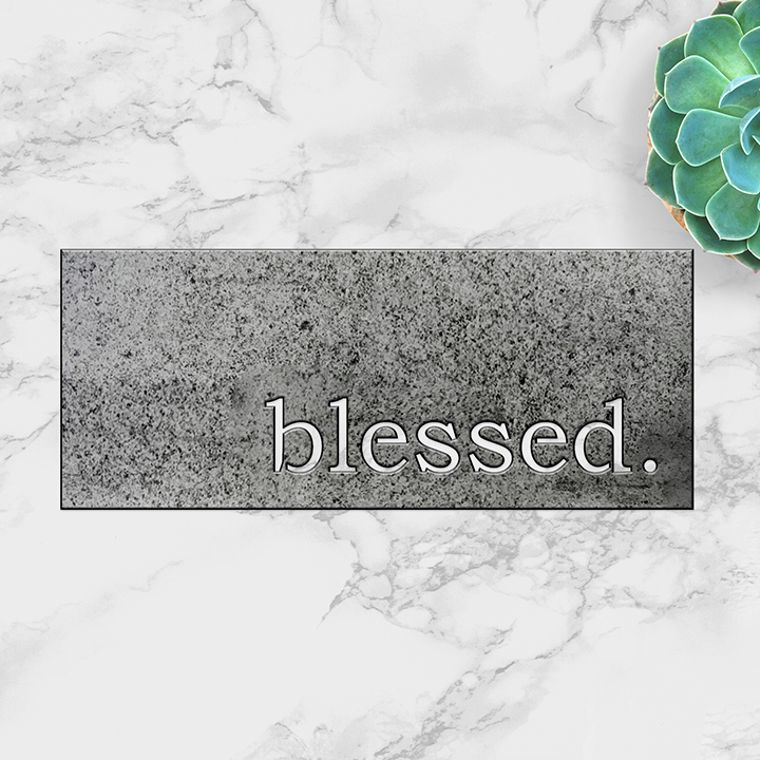blessed. Metal Plaque