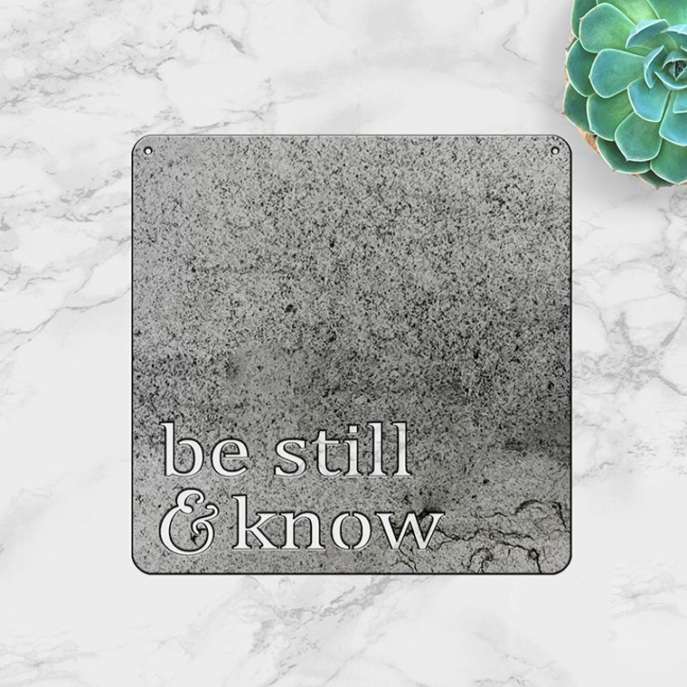 Be Still & Know (Small)