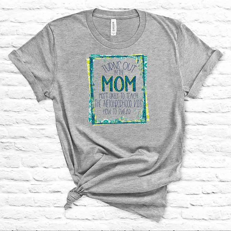 Neighborhood Cussing Mom Funny Adult Theme T-shirt