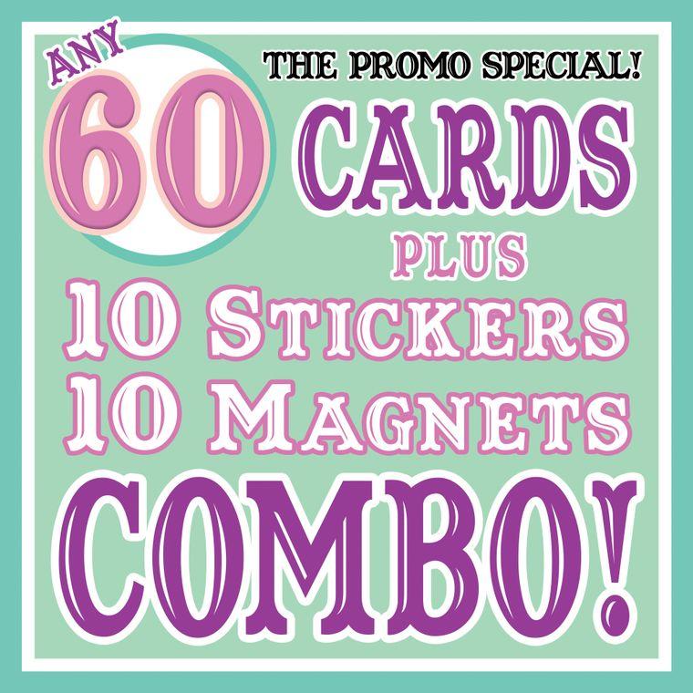 The PROMO SPECIAL - Any 60 Cards Plus 10 Stickers & 10 Fridge Magnets
