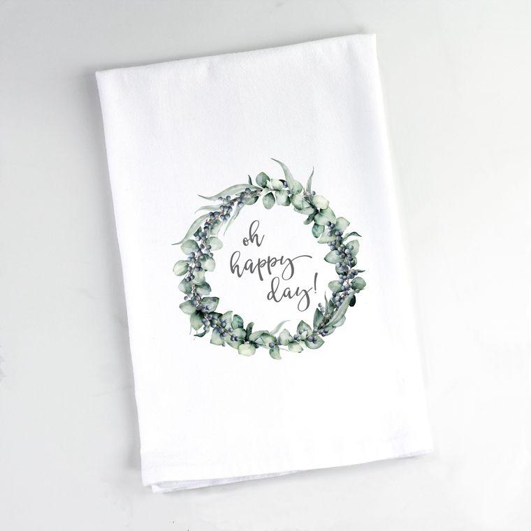 Mixed Eucalyptus Wreath Oh Happy Day Flour Sack Towel