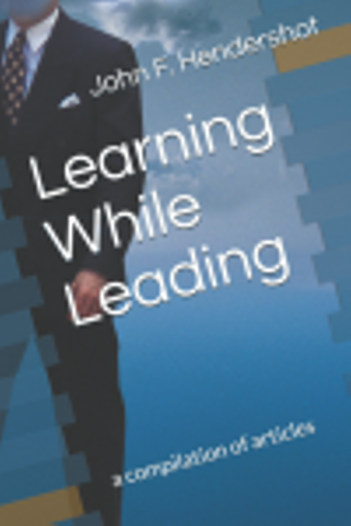 Learning While Leading: a compilation of articles