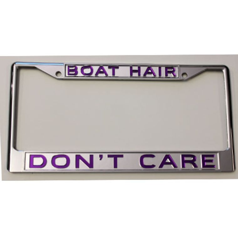 License Plate Frame Boat Hair Don't Care w Mirrored Inlaid Acrylic Car Tag