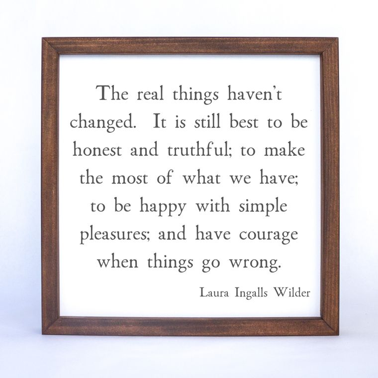 Laura Ingalls Wilder Quote Framed Sign