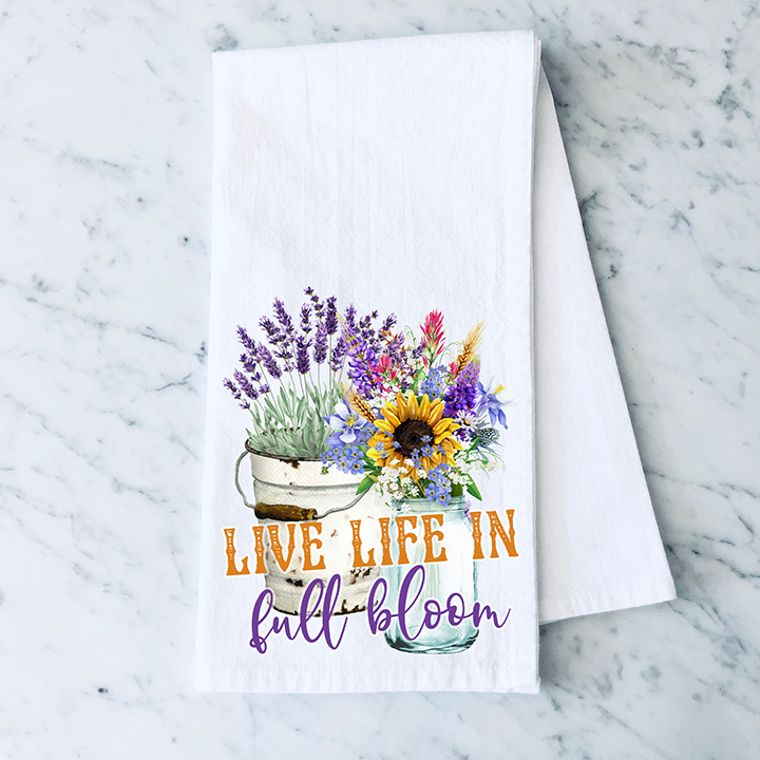 Live Life in Full Bloom Cotton Flour Sack Towel