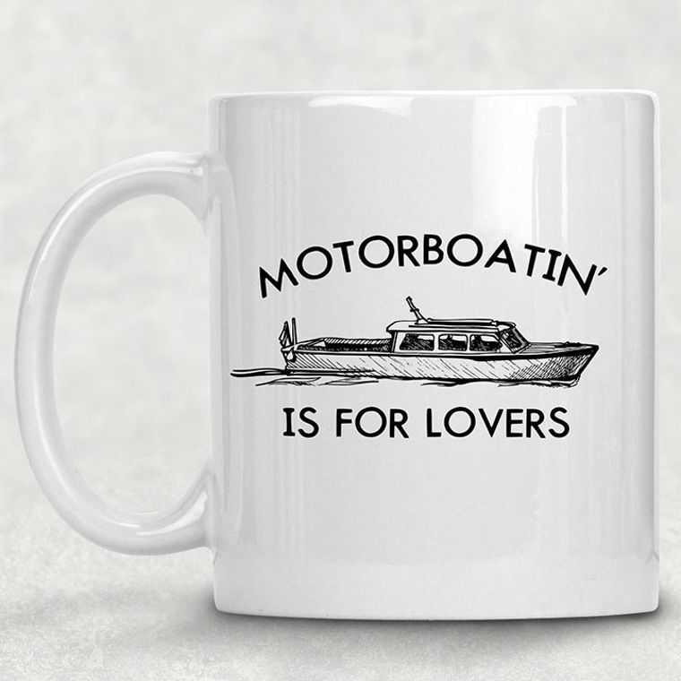 Motorboating is for Lovers Funny Adult Themed 11 oz. Mug