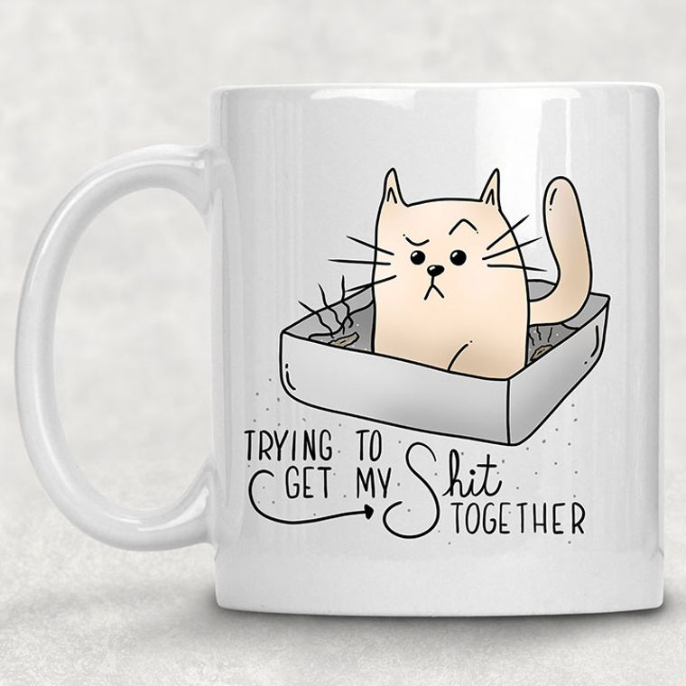 Trying to Get my Shit Together Funny Cat Adult Themed 11 oz. Mug
