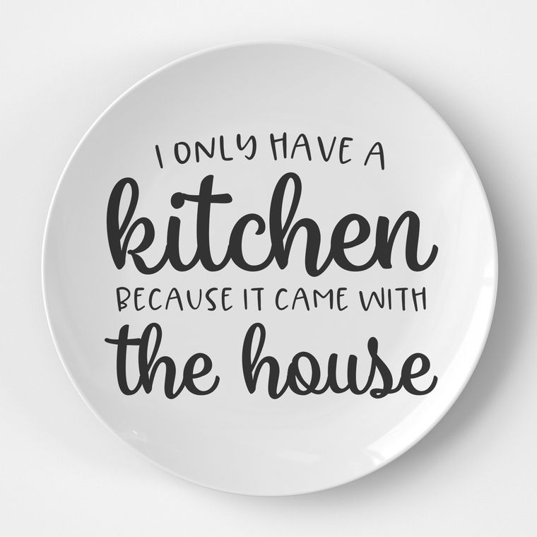 I Only Have A Kitchen